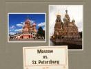 St. Petersburg vs Moscow